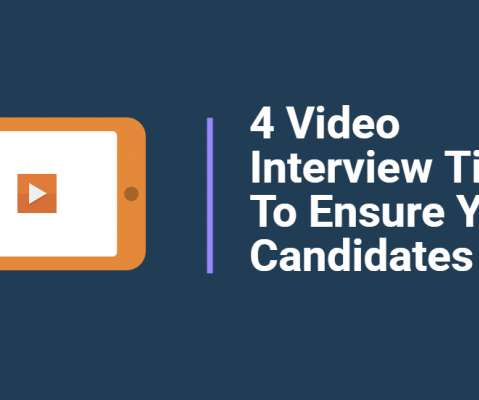 4 Video Interview Tips To Ensure Your Candidates Excel